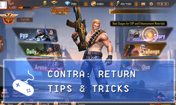 Garena Contra: Return Guide: Tips & Tricks for Dummies