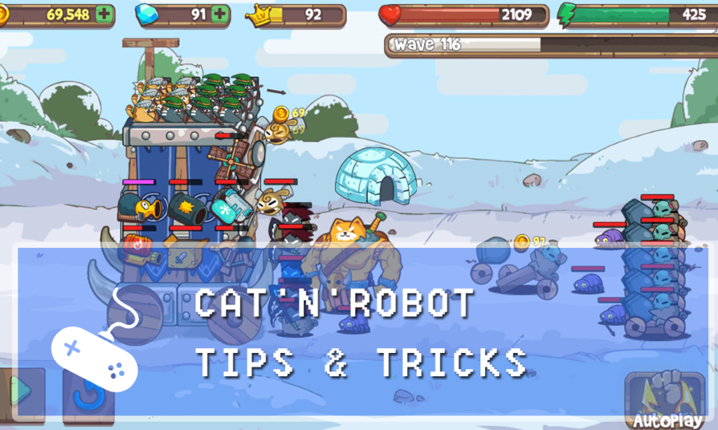 Cat'n'Robot: Idle Defense Guide: Tips & Tricks for Dummies