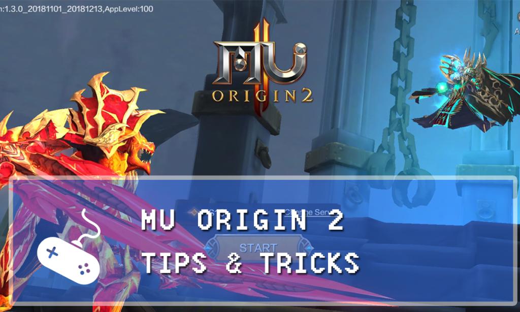 MU Origin 2 Guide: Tips & Tricks for Dummies - Gaming Vault
