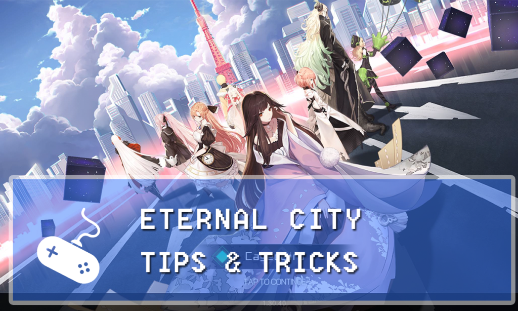 Eternal City Guide: Tips & Tricks for Dummies - Gaming Vault
